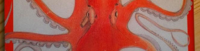 今月の読本「タコの教科書」(リチャード・シュヴァイド著,土屋晶子訳 エクスナレッジ)醜悪と愛嬌が混ざりある美味しい隣人は異次元の知能を魅せつける